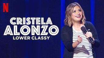 Cristela Alonzo: Lower Classy (2017)