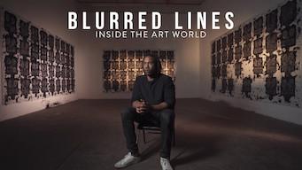 Blurred Lines: Inside the Art World (2017)