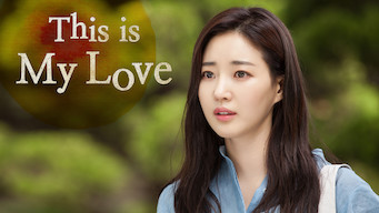 This Is My Love (2015)