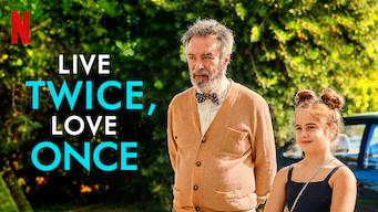 Live Twice, Love Once (2020)