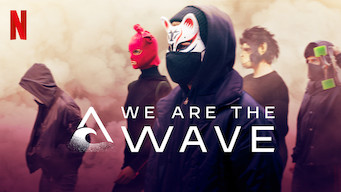 We Are the Wave (2019)