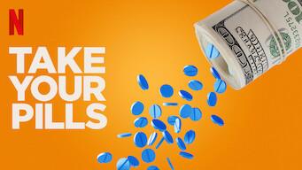 Take Your Pills (2018)