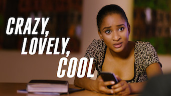 Crazy, Lovely, Cool (2018)