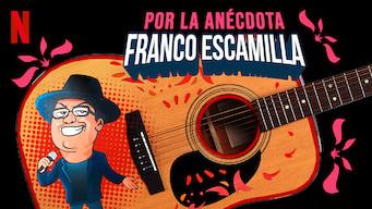 Franco Escamilla: Por la anécdota (2018)