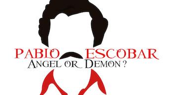 Pablo Escobar: Angel or Demon? (2007)