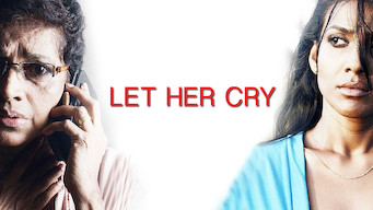 Let Her Cry (2016)