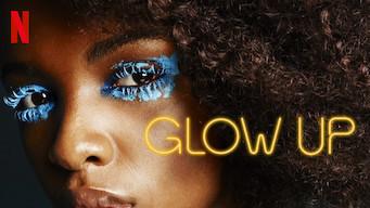 Glow Up (2019)