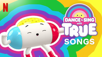 Dance & Sing with True (2018)