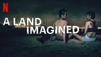 A Land Imagined (2019)