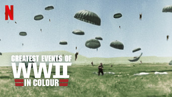 Greatest Events of WWII in Colour (2019)
