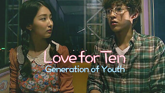 Love for Ten: Generation of Youth (2013)