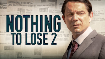 Nothing to Lose 2 (2019)
