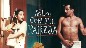 Solo Con Tu Pareja (1991)