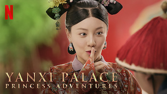 Yanxi Palace: Princess Adventures (2019)