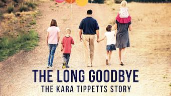 The Long Goodbye: The Kara Tippetts Story (2019)