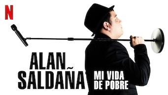 Alan Saldaña: Mi vida de pobre (2017)