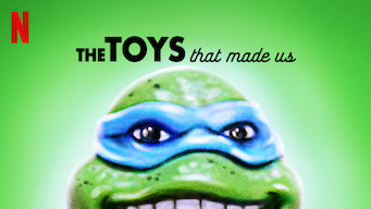 The Toys That Made Us (2019)