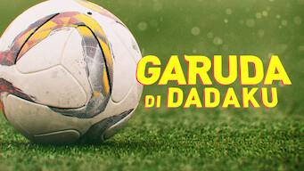 Garuda Di Dadaku 2009 Netflix Flixable