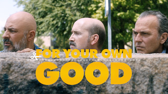 For Your Own Good (2017)