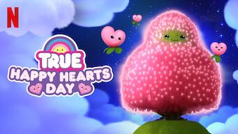 True: Happy Hearts Day (2019)