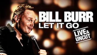 Bill Burr: Let It Go (2010)
