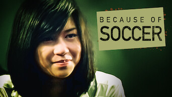 Because of Soccer (2008)
