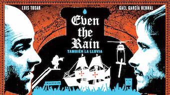 Even the Rain (2010)