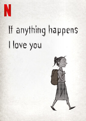 If Anything Happens I Love You
